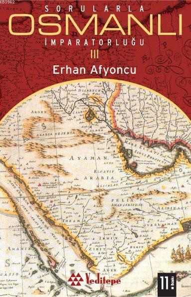 Sorularla Osmanlı İmparatorluğu 3