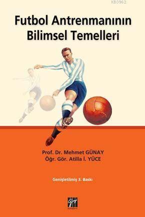 Futbol Antrenmanının Bilimsel Temelleri