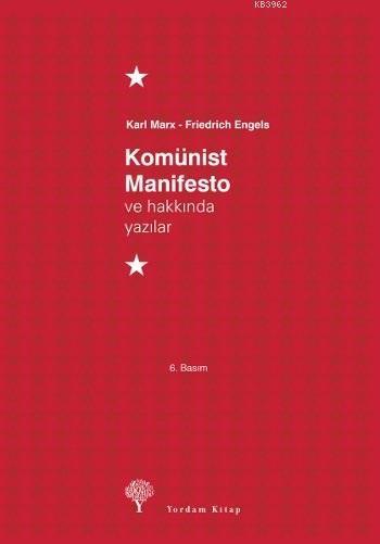 Komünist Manifesto ve Hakkında Yazılar