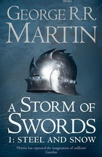 A Storm of Swords -Steel and Snow- Part 1