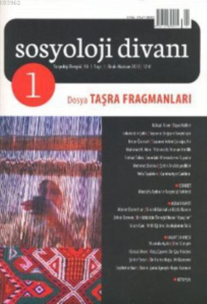 Sosyoloji Divanı Sayı: 1 Ocak-Haziran 2013; Taşra Fragmanları