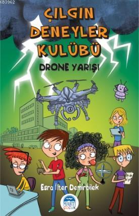 Çılgın Deneyler Kulübü; Drone Yarışı