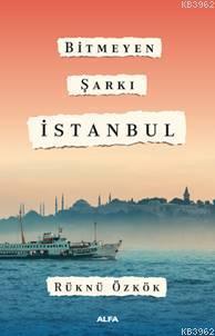 Bitmeyen Şarkı İstanbul