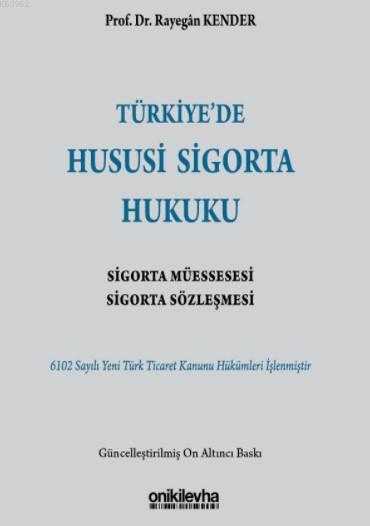 Türkiye'de Hususi Sigorta Hukuku