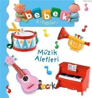 Müzik Aletleri - Bebek Kitapları