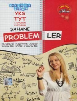 YKS TYT Şahane Problemler Ders Notları 1. ve 2. Oturum