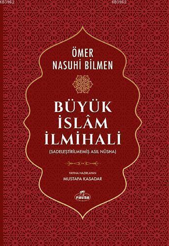 Büyük İslam İlmihali; (Sadeleştirilmemiş Asıl Nüsha)