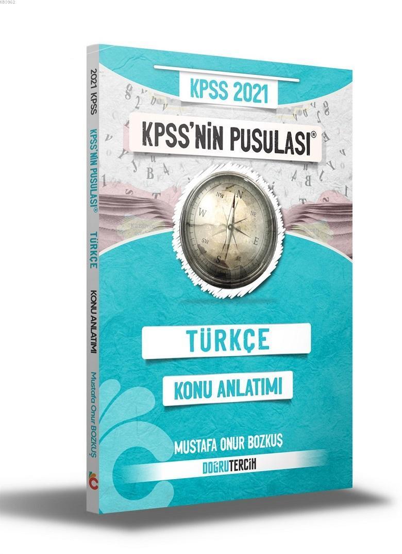 2021 KPSS'NİN Pusulası Türkçe Konu Anlatımı Doğru Tercih Yayınları