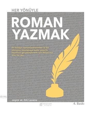 Her Yönüyle Roman Yazmak