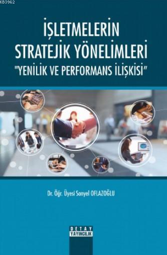 İşletmelerin Stratejik Yönelimleri
