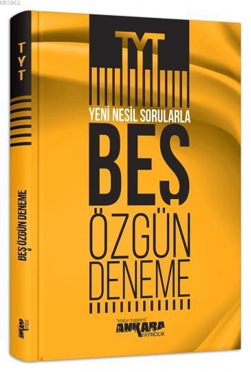 Ankara Yayınları TYT Yeni Nesil Sorularla 5 Özgün Deneme Ankara