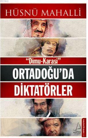 Ortadoğu'da Diktatörler; Dimu-Karasi