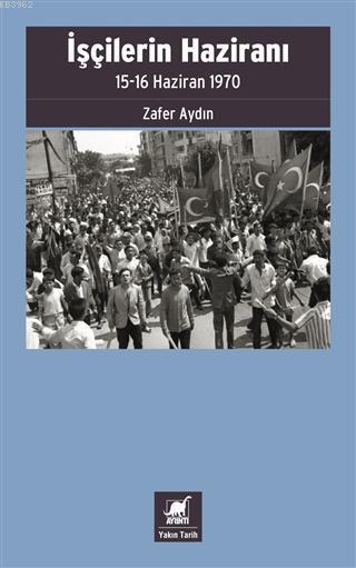 İşçilerin Haziranı; 15-16 Haziran 1970