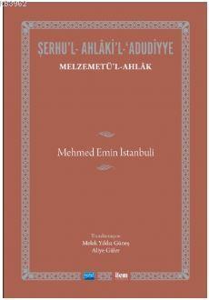 Şerhu'l-Ahlaki'l-Adudiyye; Melzemetü'l Ahlak