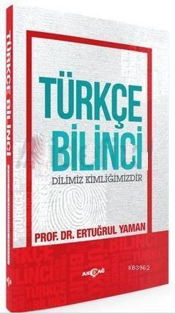Türkçe Bilinci; Dilimiz Kimliğimizdir