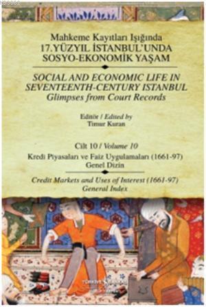Kayıtları - Cilt 10; Kredi Piyasaları ve Faiz Uygulamaları (1661-97)