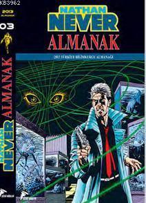 Nathan Almanak 3; 1999, 2000, 2001 Almanakları ve 2013 Türkiye Bilim Kurgu Almanağı