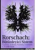 Rorschach; Bütünleyici Sistem Uygulama, Kodlama, Puanlama, Yorumlama