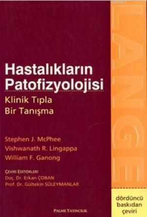 Hastalıkların Patofizyolojisi Klinik Tıpla Bir Tanışma