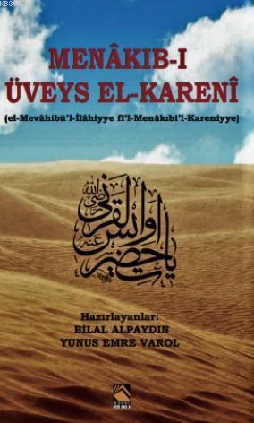 Menakıb-ı Üveys El-Kareni (Veysel Karani); Veysel Karani