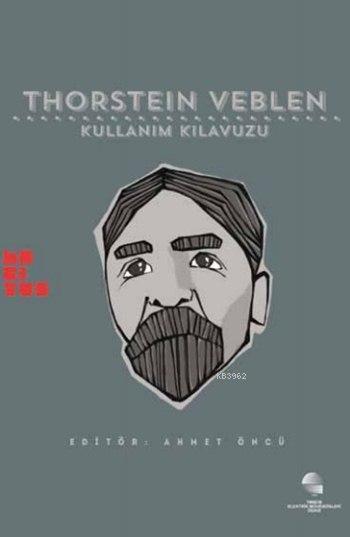 Thorstein Veblen: Kullanım Kılavuzu