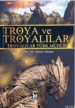 Troya ve Troyalılar; Troyalılar Türk müdür?