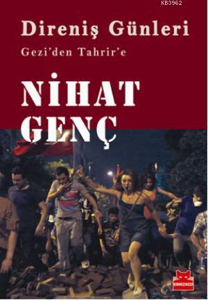 Direniş Günleri; Geziden Tahrire