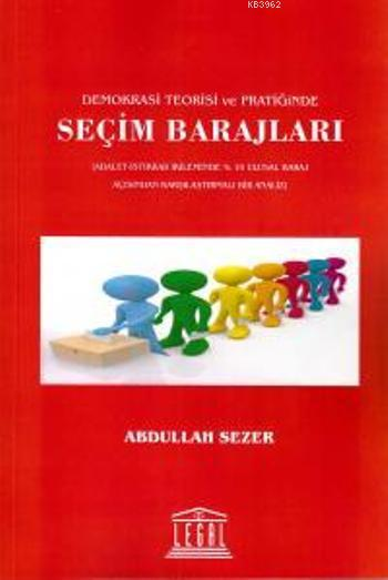 Seçim Barajları; Demokrasi Teorisi ve Pratiğinde