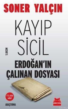 Kayıp Sicil; Erdoğan'ın Çalınan Dosyası