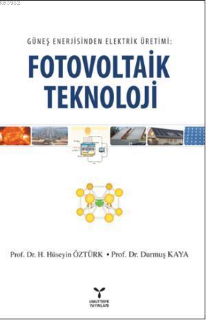 Güneş Enerjisinden Elektrik Üretimi; Fotovoltaik Teknoloji