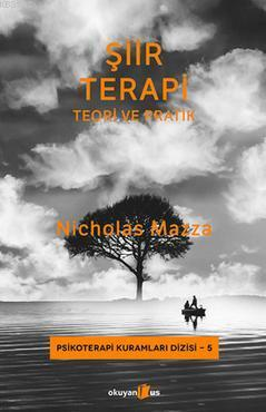 Şiir Terapi; Teori ve Pratik