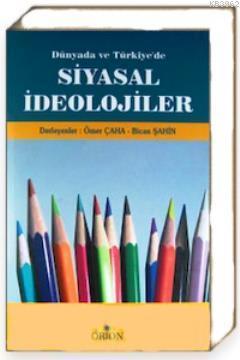 Dünyada ve Türkiye'de Siyasal İdeolojiler
