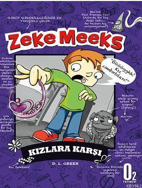 Zeke Meeks, Kızlara Karşı