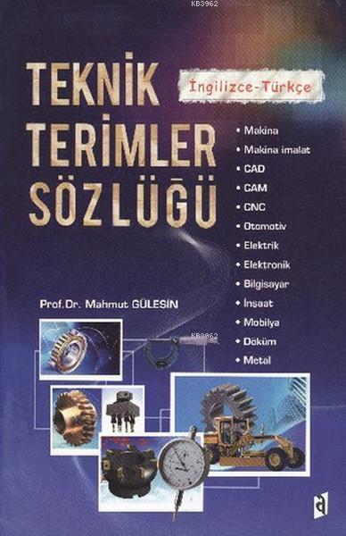 Teknik Terimler Sözlüğü; İngilizce - Türkçe