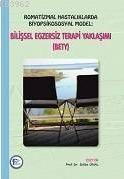 Romatizmal Hastalıklarda Biyopsikososyal Model; Bilişsel Egzersiz Terapi Yaklaşımı, BETY