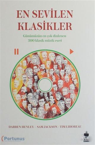 En Sevilen Klasikler; Günümüzün En Çok Dinlenilen 300 Klasik Müzik Eseri