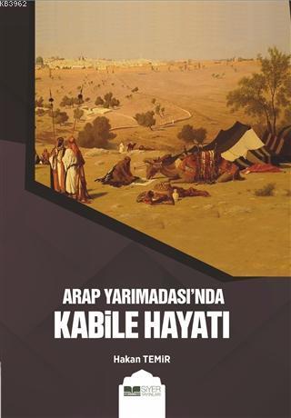 Arap Yarımadası'nda Kabile Hayatı