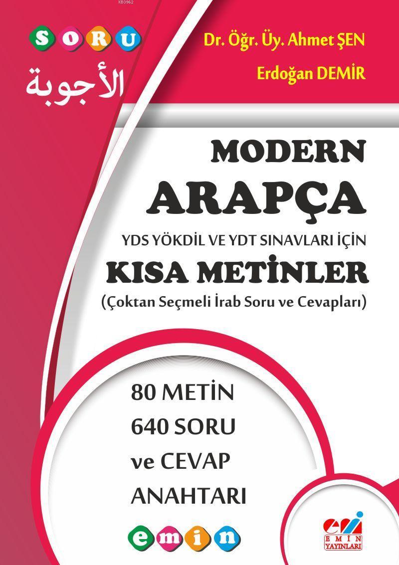 Modern Arapça YDS YÖKDİL ve YDT Sınavları İçin Kısa Metinler; (Çoktan Seçmeli İrab Soru ve Cevapları)
