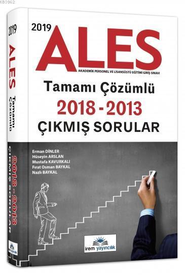 2019 ALES Tamamı Çözümlü Çıkmış Sorular İrem Yayıncılık