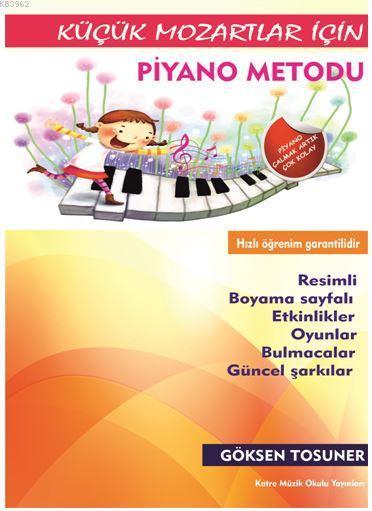 Küçük Mozartlar İçin Piyano Metodu