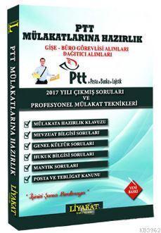 PTT Mülakatlarına Hazırlık 2017 Yılı Çıkmış Sorular ve Profesyonel Mülakat Teknikleri