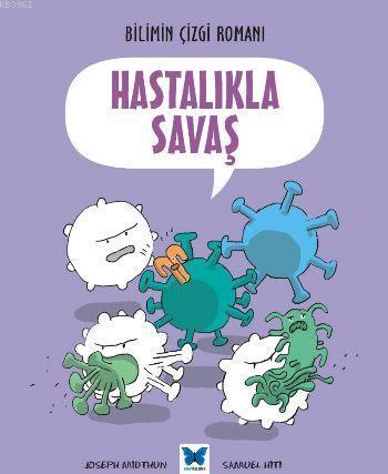 Hastalıkla Savaş; Bilimin Çİzgi Romanı