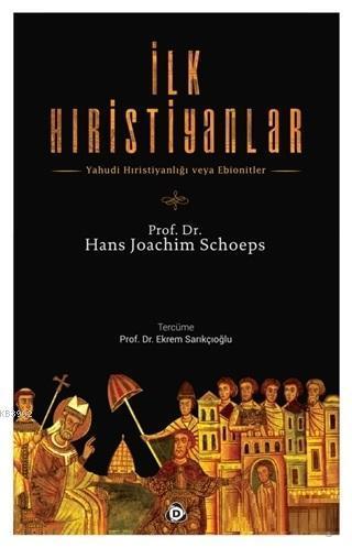 İlk Hıristiyanlar; Yahudi Hristiyanlığı veya Ebionitler