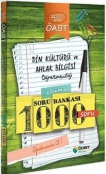ÖABT Din Kültürü ve Ahlak Bilgisi Öğretmenliği Çözümlü 1000 Soru