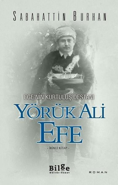 Yörük Ali Efe (İkinci Kitap)