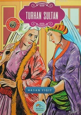 Turhan Sultan; Büyük Kahramanlar Dizisi