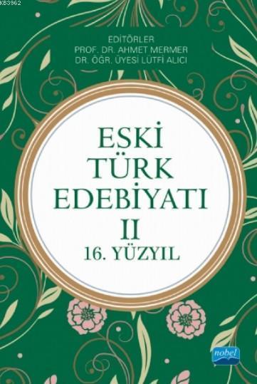 Eski Türk Edebiyatı II (16. Yüzyıl)