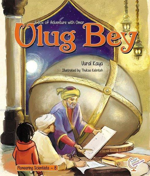 A Box of Adventure with Omar: Ulug Bey Pioneering Scientists - 8