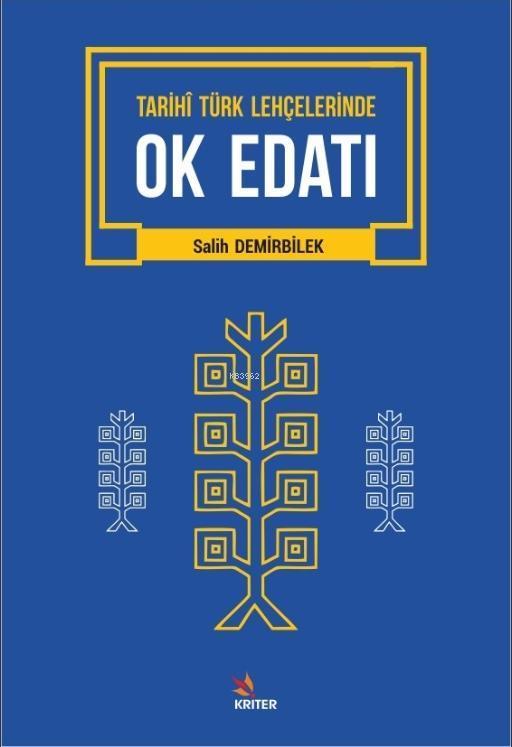 Tarihi Türk Lehçelerinde Ok Edatı