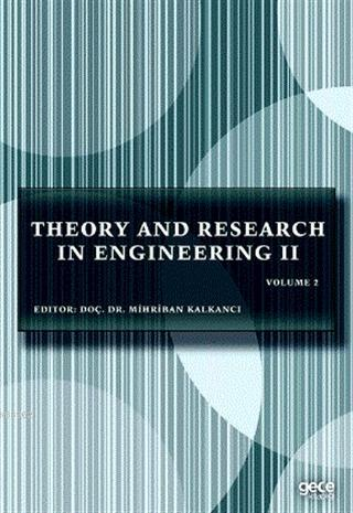 Theory and Research in Engineering 2; Volume 2